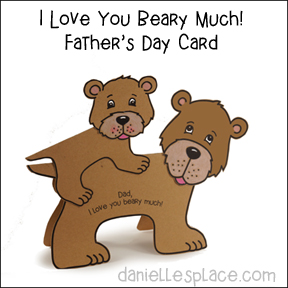 """Dad, I Love You Beary Much"" Bear Craft"
