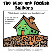 The Wise and Foolish Builders House on the Rock