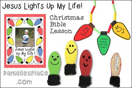 Jesus Lights Up My Life Bible Lesson