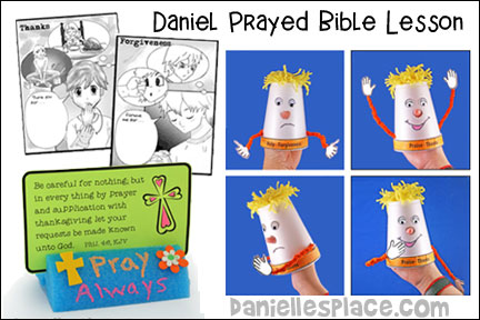 Daniel Prayed Bible Lesson