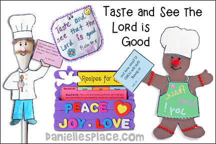 Taste and See the Lord is Good