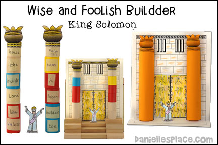Wise and Foolish Builders - King Solomon Bible Lesson