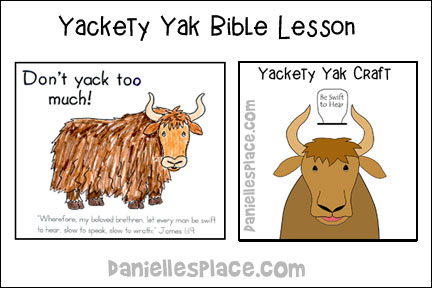 Yackety Yak Bible Lesson